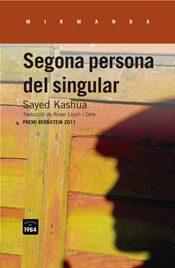 Segona persona del singular / Sayed Kashua