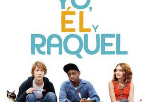 Yo, él y Raquel, del director Alfonso Gomez-Rejon