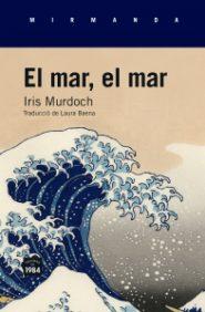 El mar, el mar Iris Murdoch