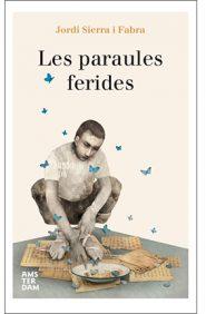 Les Paraules ferides / Jordi Sierra i Fabra