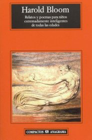 Relatos y poemas para niños extremadamente inteligentes de todas las edades Harold Bloom