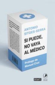 si_puede_no_vaya_medico_sitges_serra