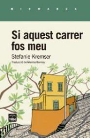 si_aquest_carrer_fos_emu_kremser_stefanie