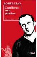 cantilenes_gelatina_boris_vian