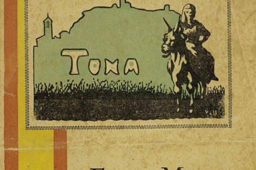 Aproxima't al passat de Tona des de casa, accessible els programes de festa major, la Veu de Tona i el Llibre de Tona, des d'internet