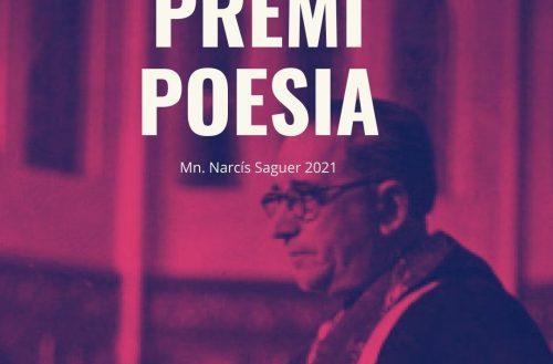 Participa en el XXXVII Premi de poesia «Mn. Narcís Saguer» 2021 i guanya 1.300€ i la publicació de l'obra