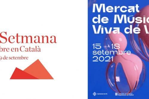 Una setmana de literatura i música, de la Setmana del llibre en català al Mercat de Música Viva de Vic
